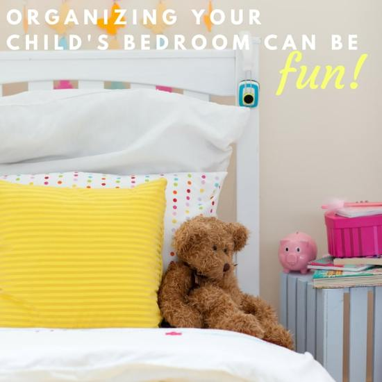 Organizing Your Child's Bedroom Can Be Fun