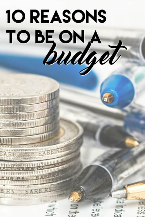 10 Reasons to Be on a Budget