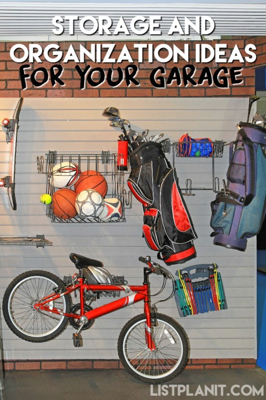 Storage and Organization Ideas for Your Garage