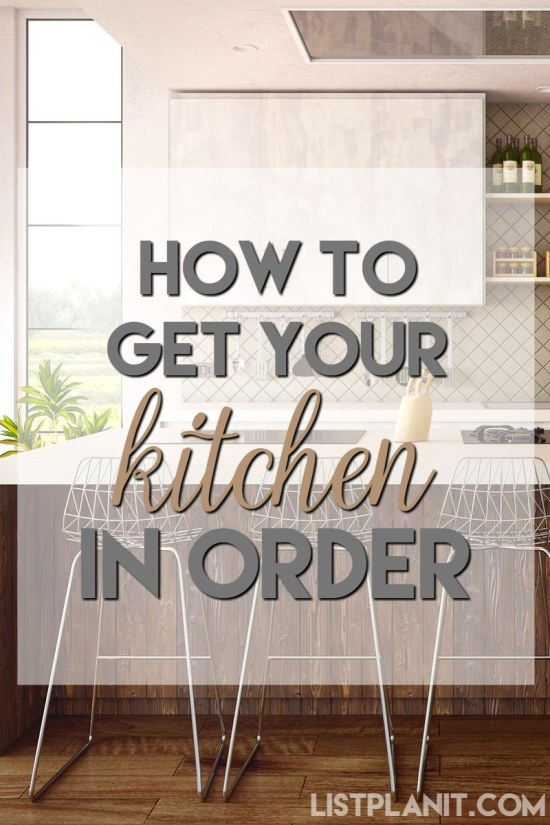 how to get your kitchen in order