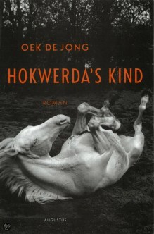 Omslag Hokwerda's kind - Oek de Jong