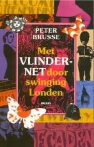 Omslag Met vlindernet door swinging Londen - Peter Brusse
