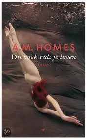 Omslag Dit boek redt je leven - A.M. Homes