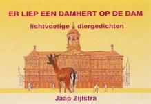 Omslag Er liep een damhert op de Dam - Jaap Zijlstra