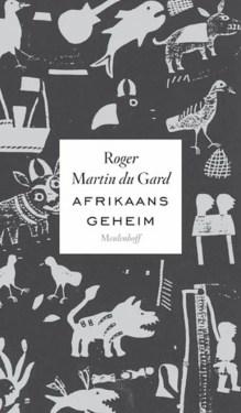Omslag Afrikaans geheim - Rogier Martin du Gard