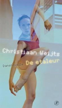 Omslag De etaleur - Christiaan Weijts ; Nederlands Dans Theater