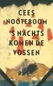 Omslag s' Nachts komen de vossen - Cees Nooteboom