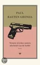 Omslag Recensie: Nemen wij dan samen afscheid van de liefde   -  Paul Baeten Gronda