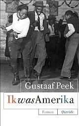 Omslag Ik was Amerika - Gustaaf Peek