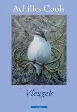 Omslag Recensie: Vleugels  -  Achilles Cools