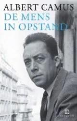 Omslag De mens in opstand - Albert Camus