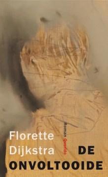 Omslag De onvoltooide - Florette Dijkstra