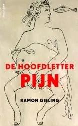 Omslag De hoofdletter pijn - Ramon Gieling ; Ramón Gieling