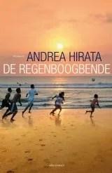 Omslag De regenboogbende - Andrea Hirata