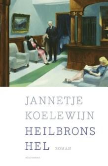 Omslag Heilbrons hel - Jannetje Koelewijn