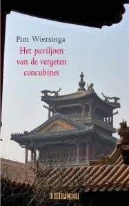 Omslag Het paviljoen van de vergeten concubines - Pim Wiersinga