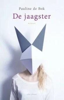 Omslag De jaagster  -  Pauline de Bok