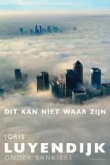 Omslag Dit kan niet waar zijn - Joris Luyendijk