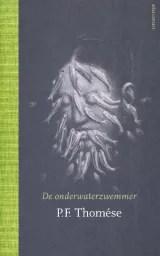 Omslag De onderwaterzwemmer - P.F. Thomése