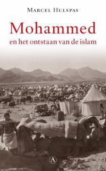 Omslag Mohammed en het ontstaan van de islam - Marcel Hulspas