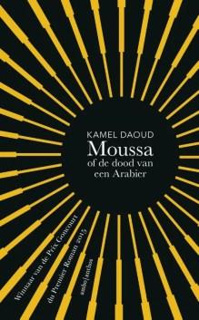 Omslag Moussa of de dood van een Arabier - Kamel Daoud