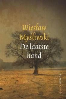 Omslag De laatste hand - Wieslaw Mysliwski