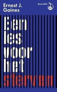 Omslag Een les voor het sterven - Ernest J. Gaines
