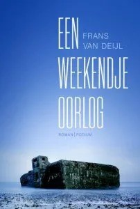 Omslag Een weekendje oorlog - Frans van Deijl