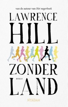 Omslag Zonder land - Lawrence Hill