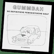 Omslag De definitieve feministische golf - Gummbah