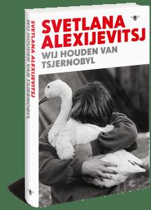 Omslag Wij houden van Tsjernobyl - Svetlana Alexijevitz