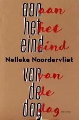 Omslag Aan het eind van de dag - Nelleke Noordervlied