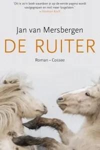 Omslag De ruiter - Jan van Mersbergen