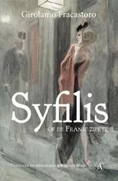 Omslag Syfilis, of de Franse ziekte - Girolamo Fracastoro