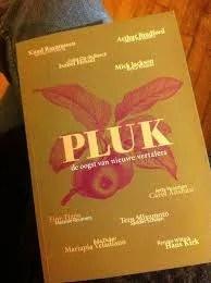 Omslag Tijdschrift PLUK - De oogst van nieuwe vertalers - Onder redactie van o.a. Anne Folkertsma, Betty Klaasse, Barbara de Lange, Anne Lopes Michielsen, Lisa Thunnissen