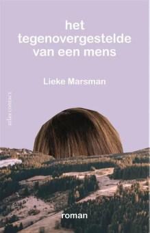 Omslag Het tegenovergestelde van een mens - Lieke Marsman
