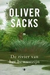 Omslag Rivier van het bewustzijn - Oliver Sacks