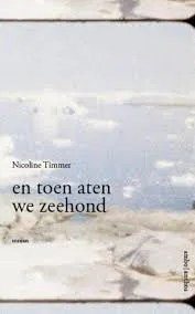 Omslag en toen aten we zeehond - Nicoline Timmer