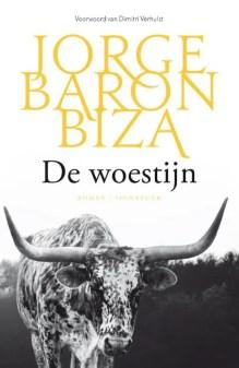 Omslag De woestijn - Jorge Barón Biza
