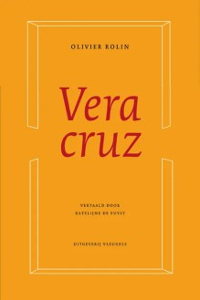 Omslag Veracruz - Olivier Rolin