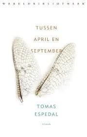 Omslag Tussen april en september - Tomas Espedal