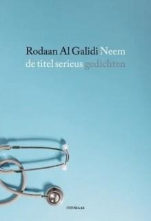 Omslag Neem de titel serieus - Rodaan Al Galidi