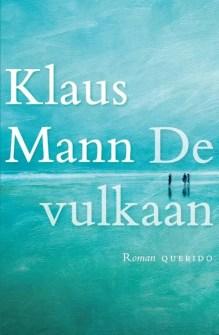 Omslag De vulkaan  - Klaus Mann