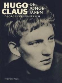 Omslag Hugo Claus, de jonge jaren - Georges Wildemeersch