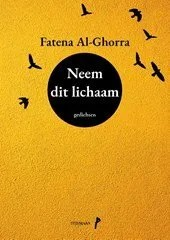 Omslag Neem dit lichaam - Fatena Al-Ghorra
