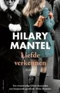 Omslag Liefde verkennen  - Hilary Mantel