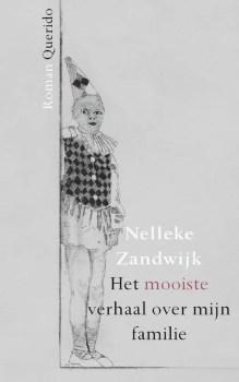 Omslag Het mooiste verhaal over mijn familie - Nelleke Zandwijk