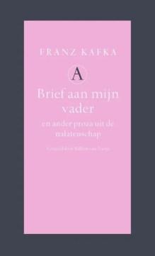 Omslag Brief aan mijn vader en ander proza uit de nalatenschap - Franz Kafka