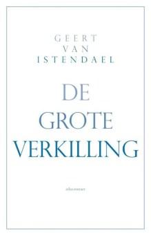 Omslag De grote verkilling - Geert van Istendael