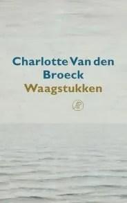 Omslag Waagstukken - Charlotte Van den Broeck